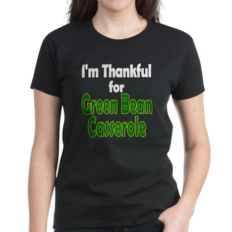 Green Bean Casserole Thanksgiving Women's Dark T-S