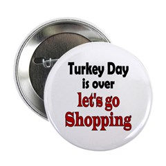 "Thanksgiving shopping 2.25"" Button (10 pack)"