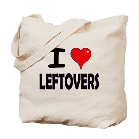 Thanksgiving Leftovers Tote Bag