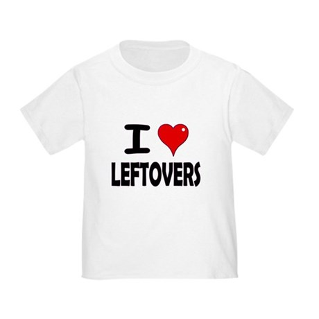 Thanksgiving Leftovers Toddler T-Shirt