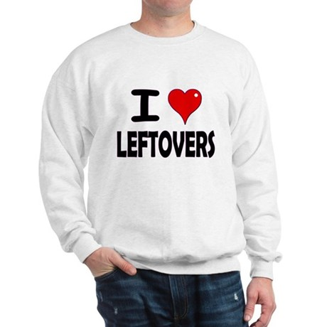 Thanksgiving Leftovers Sweatshirt