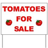 Tomatoes For Sale Yard Sign
