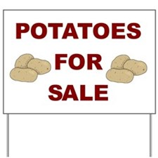 Potatoes For Sale Yard Sign