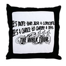 It's more than a concert Throw Pillow