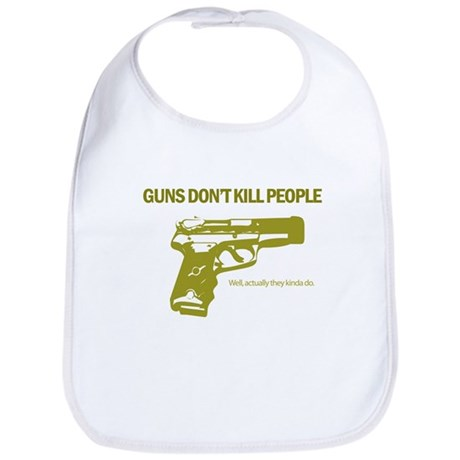 Guns Don't Kill People Bib