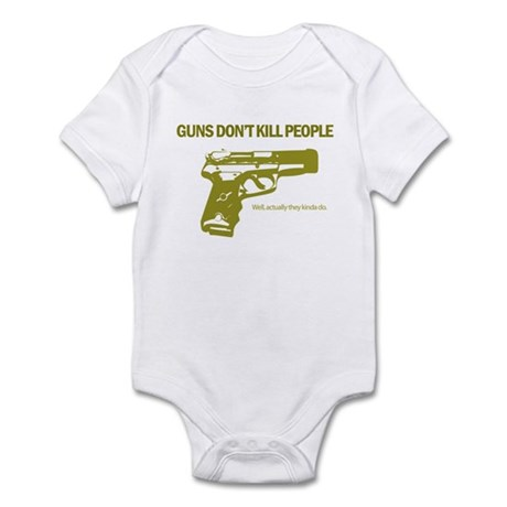 Guns Don't Kill People Infant Bodysuit