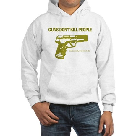 Guns Don't Kill People Hooded Sweatshirt