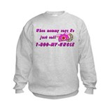 Call 1-800-MY-UNCLE PINK Sweatshirt