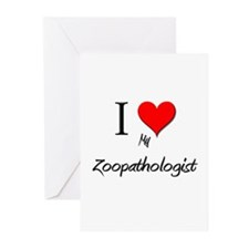 I Love My Zoopathologist Greeting Cards (Pk of 10)