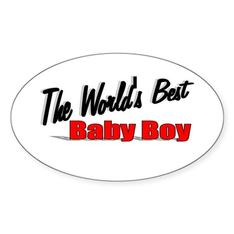 &quot;The World's Best Baby Boy&quot; Oval Sticker