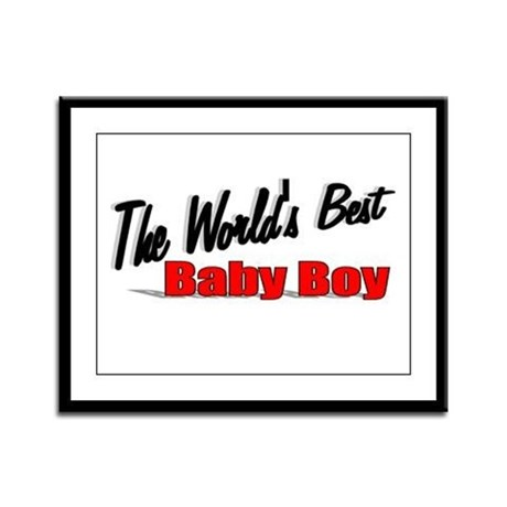 &quot;The World's Best Baby Boy&quot; Framed Panel Print