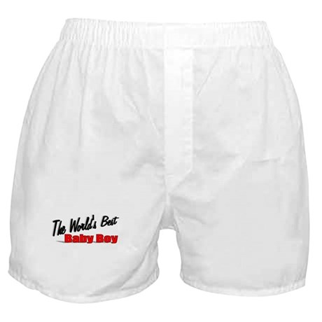 &quot;The World's Best Baby Boy&quot; Boxer Shorts
