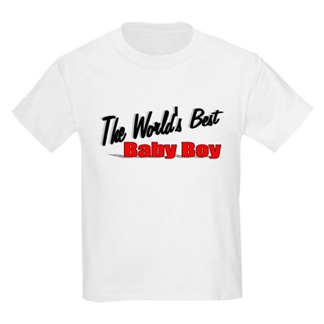 &quot;The World's Best Baby Boy&quot; Kids Light T-Shirt