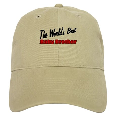 """The World's Best Baby Brother"" Cap"
