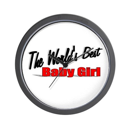 """The World's Best Baby Girl"" Wall Clock"