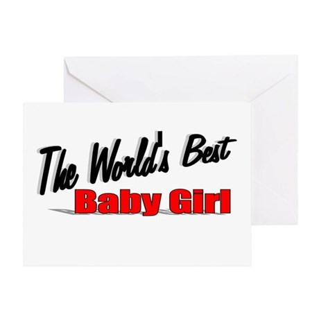 """The World's Best Baby Girl"" Greeting Card"