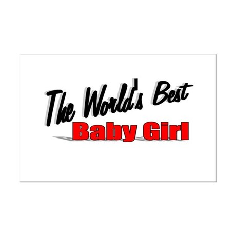 """The World's Best Baby Girl"" Mini Poster Print"