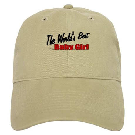 """The World's Best Baby Girl"" Cap"