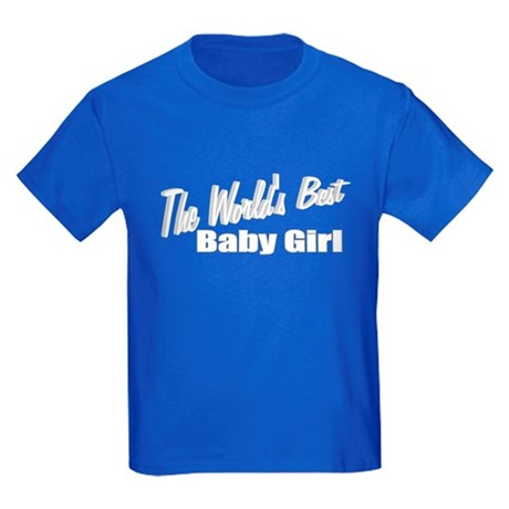 """The World's Best Baby Girl"" Kids Dark T-Shirt"