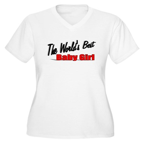 """The World's Best Baby Girl"" Women's Plus Size V-N"