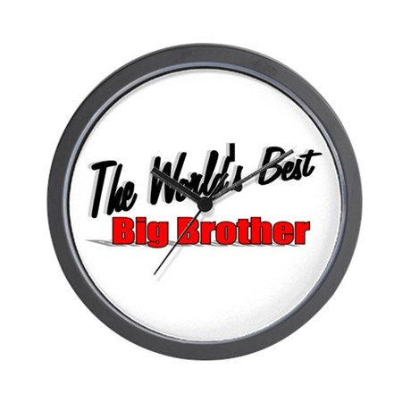 """The World's Best Big Brother"" Wall Clock"