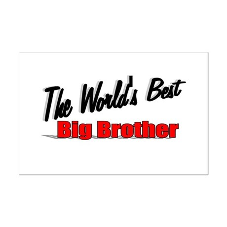"""The World's Best Big Brother"" Mini Poster Print"