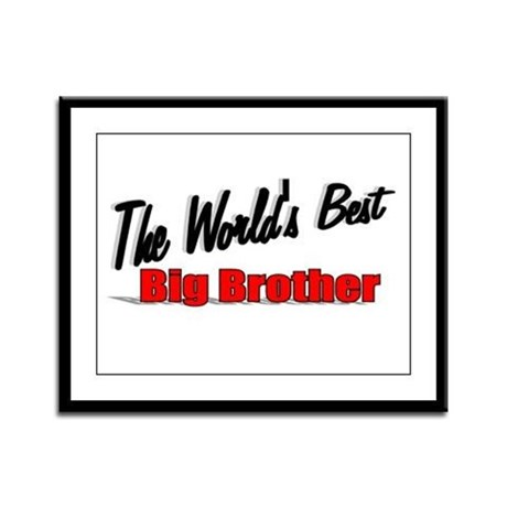 """The World's Best Big Brother"" Framed Panel Print"