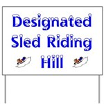 Sled Riding Hill Yard Sign - Snow Sledding