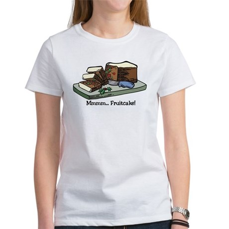 Mmmm Fruitcake Women's T-Shirt