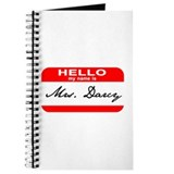 Hello My Name is Mrs. Darcy Journal