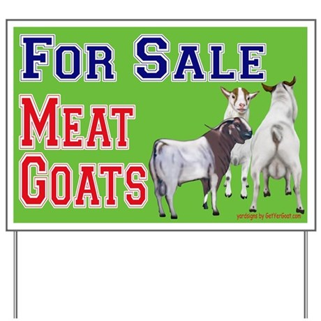 Meat Goats for Sale Goat Yard Sign