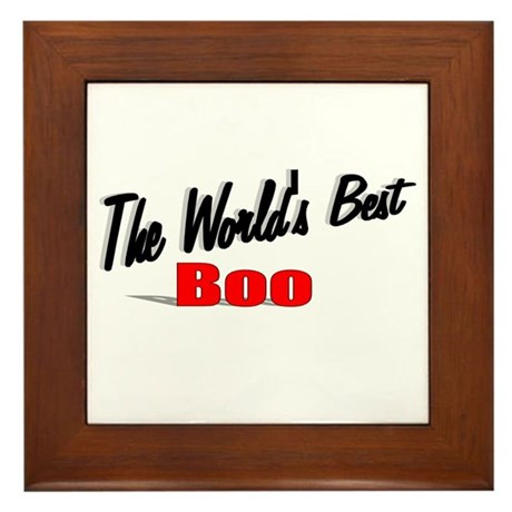 """The World's Best Boo"" Framed Tile"
