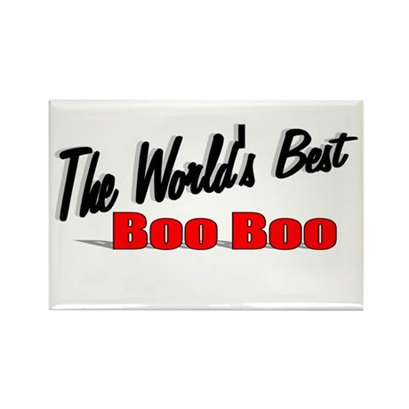 """The World's Best Boo Boo"" Rectangle Magnet"