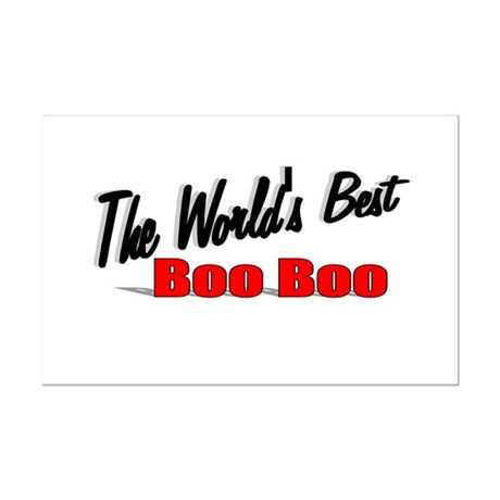 """The World's Best Boo Boo"" Mini Poster Print"