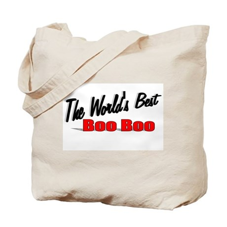 """The World's Best Boo Boo"" Tote Bag"