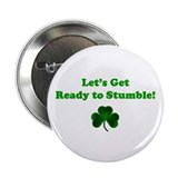 "LET'S GET READY TO STUMBLE! 2.25"" Button (10 pack)"