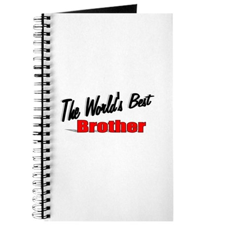 """The World's Best Brother"" Journal"