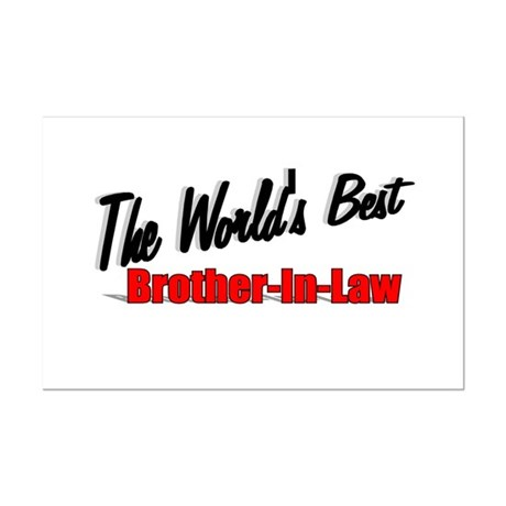 """The World's Best Brother-In-Law"" Mini Poster Prin"