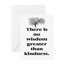 WISDOM GREATER THAN KINDNESS (TREE) Greeting Card