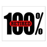 100 Percent Retired Poster Small