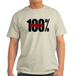 100 Percent Retired T-Shirt Light Colored