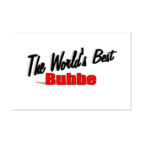 """The World's Best Bubbe"" Mini Poster Print"