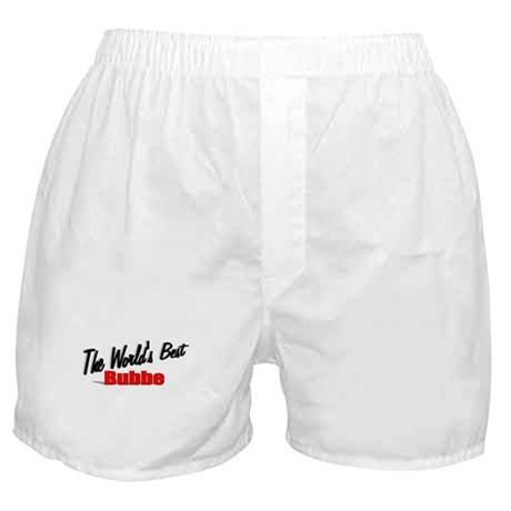 """The World's Best Bubbe"" Boxer Shorts"