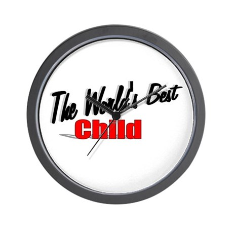 """The World's Best Child"" Wall Clock"