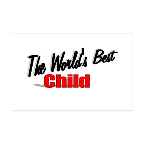 """The World's Best Child"" Mini Poster Print"