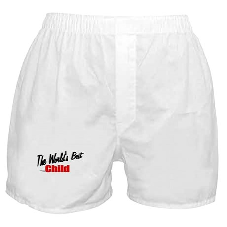 """The World's Best Child"" Boxer Shorts"