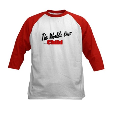 """The World's Best Child"" Kids Baseball Jersey"