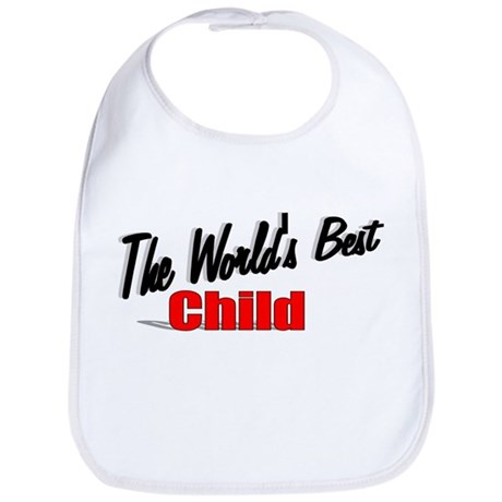 """The World's Best Child"" Bib"
