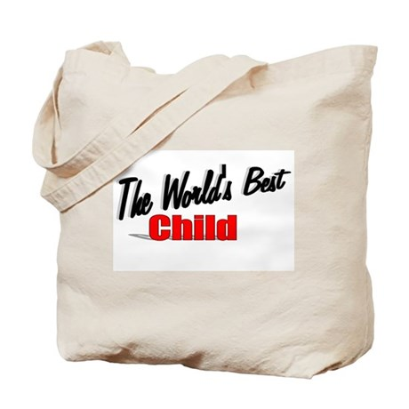"""The World's Best Child"" Tote Bag"