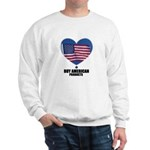 BUY AMERICAN PRODUCTS Sweatshirt